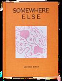 Photo of Somewhere Else